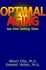 Optimal Aging: Get Over Getting Older-ExLibrary