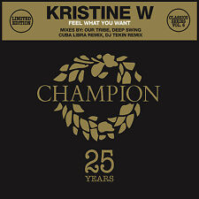 Classics Series Vol 6 Kristine W - Feel What You Want - Vinyl