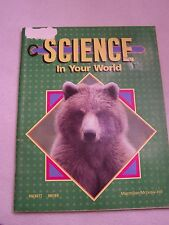 McGraw Hill Science in Your World Grade K Student Workbook ISBN# 0675162246