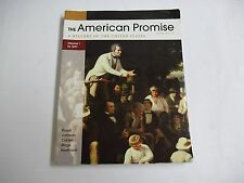 The American Promise 5th Edition ISBN # 978-0-312-66313-1 Used Condition