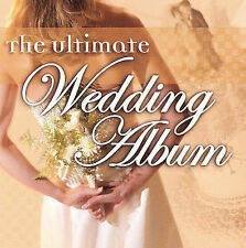 THE ULTIMATE WEDDING ALBUM (Classical) CD