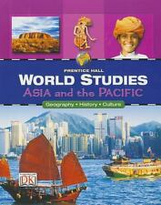 WORLD STUDIES ASIA AND THE PACIFIC STUDENT EDITION by PRENTICE HALL