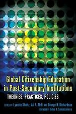 Global Citizenship Education in Post-Secondary Institutions: Theories, Practices