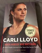 CARLI LLOYD USA SOCCER SIGNED WHEN NOBODY WAS LOOKING AUTOGRAPHED BOOK WORLD CUP