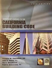 Significant Changes to the California Building Code, 2013 Edition