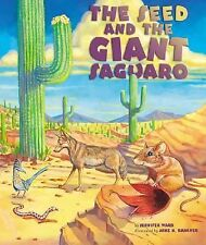 The Seed & the Giant Saguaro Ward, Jennifer Hardcover