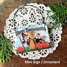 DecoWords Mini Gift Sign Ornament HAPPY THANKSGIVING Hanger Pilgrims Holiday NEW