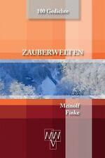 TOP Buch NEU ZAUBERWELTEN Meinolf Finke 100 Gedichte Romantische Lyrik 2014