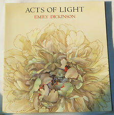Acts of Light - Emily Dickinson, paintings by Nancy Ekholm Burkert  (1987 pb)