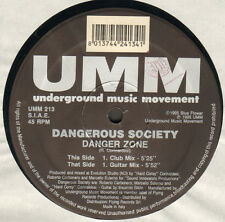 DANGEROUS SOCIETY - Danger Zone - UMM