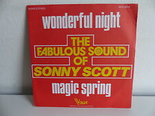 The fabulous sound of SONNY SCOTT Wonderful night / magic spring 45 V 4074