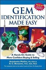 Gem Identification Made Easy : A Hands-On Guide to More Confident by A. C....