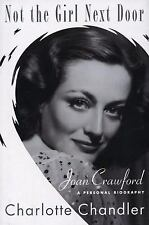 Not the Girl Next Door: Joan Crawford, A Personal Biography-ExLibrary