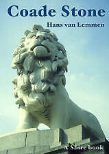 Coade Stone (Shire Album), Hans Van Lemmen, New Book
