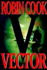 Vector by Robin Cook (1999, Hardcover, First Edition)