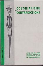 COLONIALISME ET CONTRADICTIONS    INSURRECTION DE 1878 EN NOUVELLE CALEDONIE