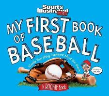 My First Book of Baseball : A Rookie Book by The Editors of Sports...