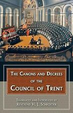 Canons and Decrees of the Council of Trent (2005, Paperback, Reprint)