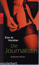 *- Die JOURNALISTIN  - Zoe le VERDIER  tb  (2008)