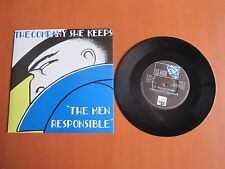 "7"" Single - The Men Responsible, The Company She Keeps"