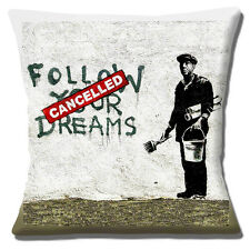 "Banksy Graffiti Artist 'Cancelled Follow your Dreams' 16"" Pillow Cushion Cover"