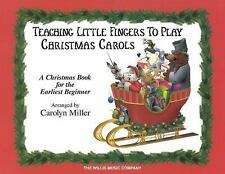Teaching Little Fingers to Play Christmas Carols : A Christmas Book for the...