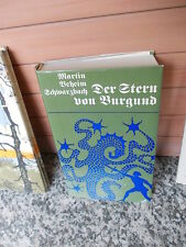 Der Stern von Burgund, ein Roman von Martin Beheim-Schwarzbach, im Bertelsmann L