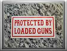 "Hells Angels support 81 Sticker Adhesivo ""protected by loaded Guns"""