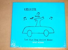 CD / TEITUR / LET THE DOG DRIVE HOME / NEUF SOUS CELLO