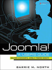 Joomla! A User's Guide: Building a Successful Joomla!