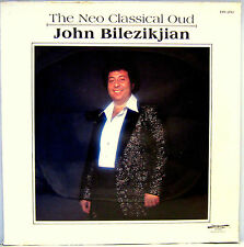 SEALED UNPLAYED JOHN BILEZIKJIAN THE NEO CLASSICAL OUD LP DISCOVERY RECORDS 1980