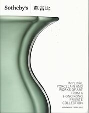 SOTHEBY'S HK IMPERIAL CHINESE PORCELAIN BRONZES JADES PAINTINGS WOA Catalog 2015