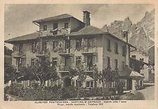 Albergo Pontechiesa - Cortina D'Ampezzo - Aperto tutto l'anno  - 1940