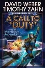 Manticore Ascendant: A Call to Duty 1 by David Weber and Timothy Zahn (2016,...