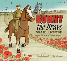 Bunny the Brave War Horse: Based on a True Story-ExLibrary