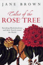 Tales of the Rose Tree: Ravishing Rhododendrons and their Travels Around the Wor