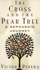 The Cross and the Pear Tree: A