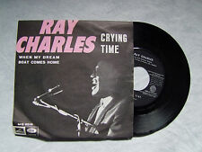 "RAY CHARLES""CRYING TIME/ WHEN MY DREAM BOAT...disco 45 giri VOCE DEL PADRONE"""