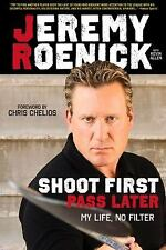 Shoot First, Pass Later: My Life, No Filter, Allen, Kevin, Roenick, Jeremy, New
