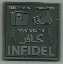 Beer Drinking Pork Eating Womanizing INFIDEL MORALE PVC MILITARY PATCH b