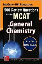 McGraw-Hill Education 500 Review Questions for the MCAT : General Chemistry...