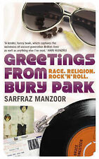 Greetings from Bury Park: Race, Religion and Rock 'n' Roll, Sarfraz Manzoor