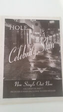 HOLE Celebrity Skin 1998 UK Poster size Press ADVERT 16x12 inches