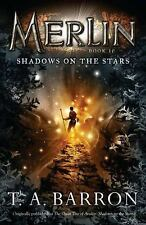 Merlin: Shadows on the Stars : Book 10 10 by T. A. Barron (2011, Paperback)