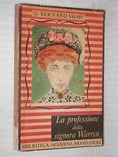 LA PROFESSIONE DELLA SIGNORA WARREN George Bernard Shaw Mondadori 1948 romanzo