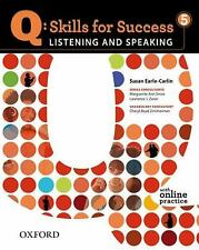 Q: Skills for Success 5 Listening & Speaking Student Book with Student Access ..