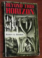 Beyond This Horizon - Robert Heinlein 1st/1st SIGNED LIMITED 1948 HC/DJ RARE