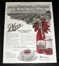 1919 OLD MAGAZINE PRINT AD, PHEZ LOGANBERRY JUICE, FROM THE VINEYARDS OF OREGON!