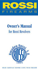 Rossi Revolver Owners Instruction and Maintenance Manual - All Models