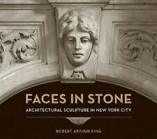 Faces in Stone: Architectural Sculpture in New York City-ExLibrary